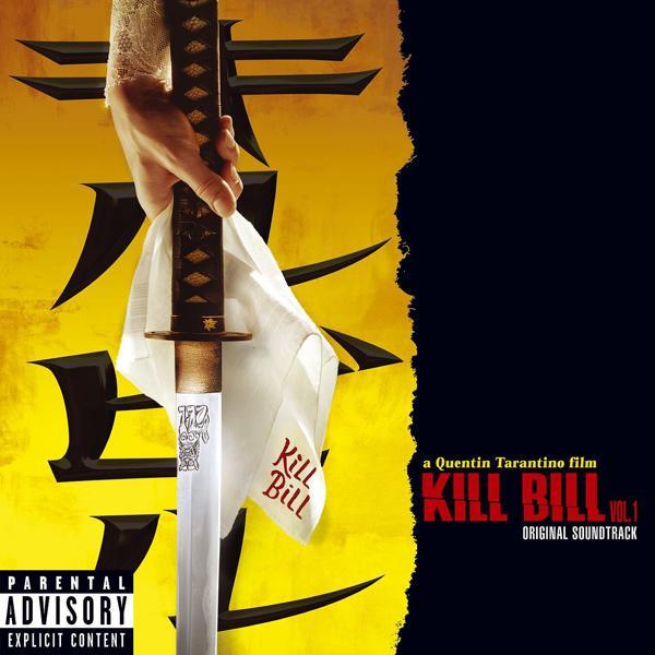 Альбом: Kill Bill Vol. 1 Original Soundtrack (PA Version)