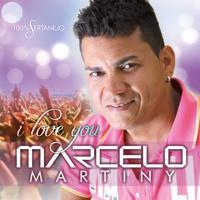Marcelo Martiny - Tem Que Ter Amor