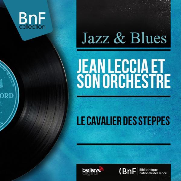 Альбом: Le cavalier des steppes (Mono Version)