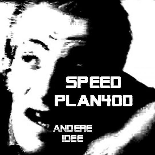 Speed Plan400 - Andere Idee (Kayowa Remix)  (2008)