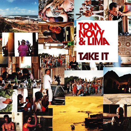 Tom Novy & Lima - Take It (Radio Edit)  (2005)