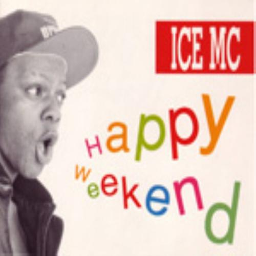 Ice Mc - Happy Weekend (Happygroove)  (1991)