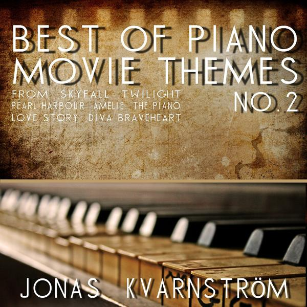 Альбом: Best of Piano Movie Themes No. 2 (Movie Themes from Skyfall, Twilight, Pearl Harbour, Amélie, the Piano, Love Story, Diva, Braveheart)