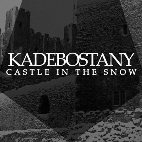 Kadebostany - Castle In The Snow (Bentley Grey Remix)  (2015)