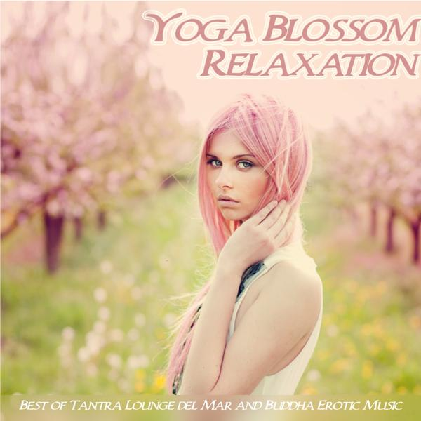 Альбом: Yoga Blossom Relaxation