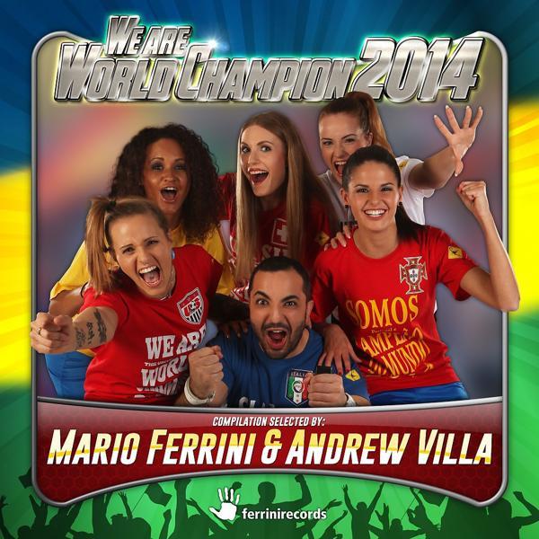 Альбом: We Are World Champion 2014