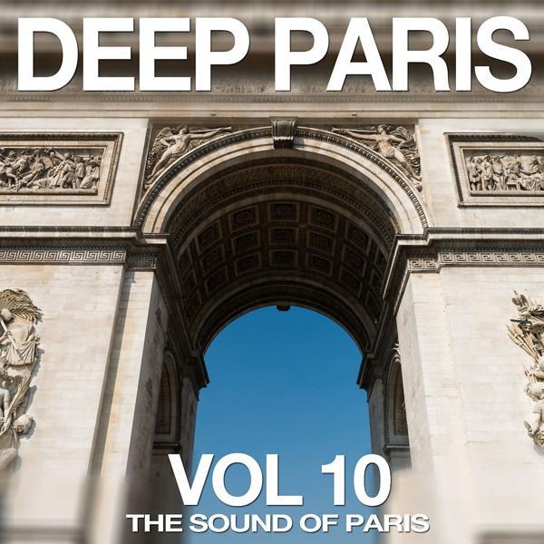 Альбом: Deep Paris, Vol. 10 (The Sound of Paris)