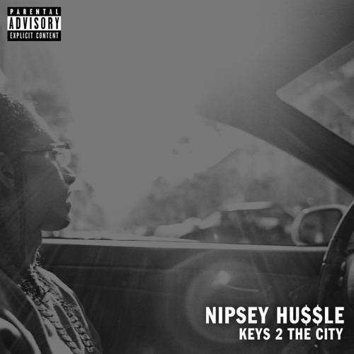 Nipsey Hussle - Keys 2 the City  (2013)