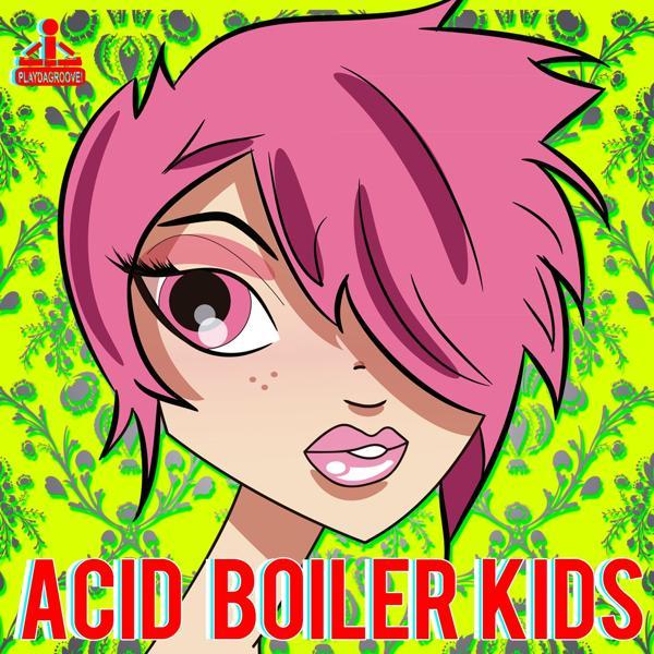 Альбом: Acid Boiler Kids