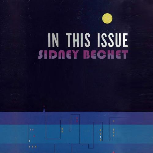 Sidney Bechet - Wha'd Ya Do To Me  (2015)