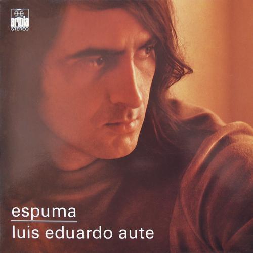 Luis Eduardo Aute - Anda (Remasterizado)  (1975)