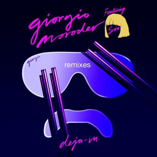 Giorgio Moroder, Sia - Déjà vu (Felix Jaehn Club Remix)  (2015)