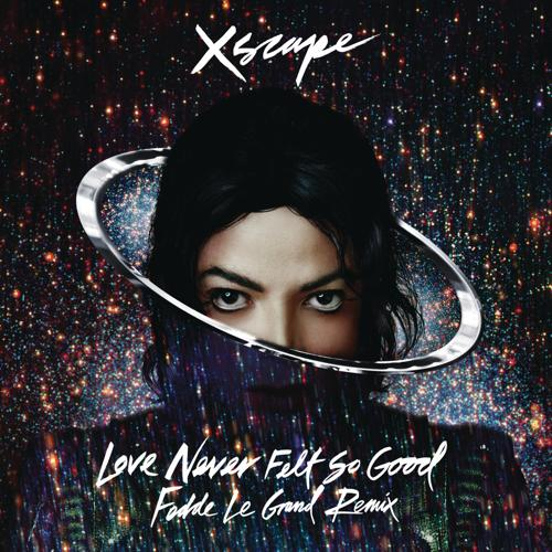 Michael Jackson - Love Never Felt So Good (Fedde Le Grand Remix Radio Edit)  (2014)