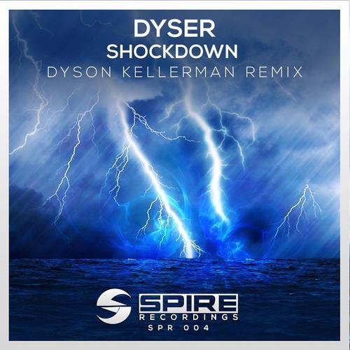 Dyser - Shockdown (Dyson Kellerman Remix)  (2015)