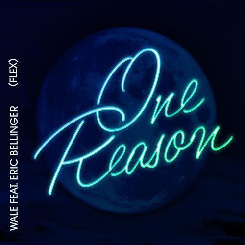 Wale, Eric Bellinger - One Reason (Flex) [feat. Eric Bellinger]  (2016)
