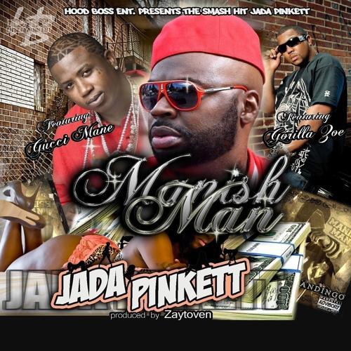 Manish Man, Gorilla Zoe, Gucci Mane - Jada Pinkett (feat. Gucci Mane & Gorilla Zoe)  (2012)