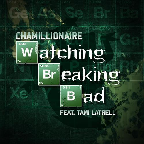 Chamillionaire - Watching Breaking Bad (feat. Tami Latrell)  (2014)