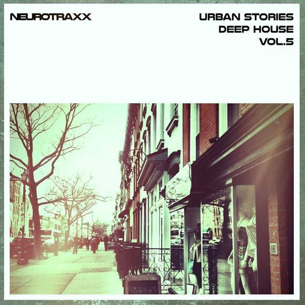 Альбом: Urban Stories Deep House, Vol. 5