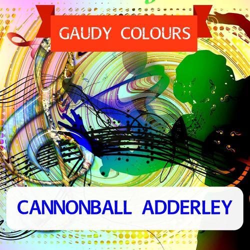 Cannonball Adderley - Cynthia's In Love  (2017)