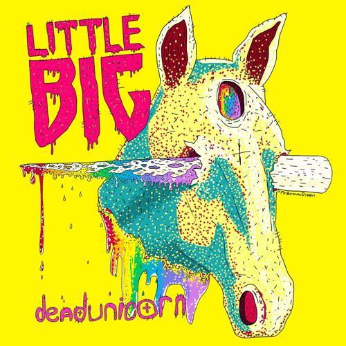 Little Big, Taras Umanskiy - Dead Unicorn  (2013)