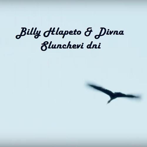 Billy Hlapeto, Divna - Слънчеви дни  (2013)