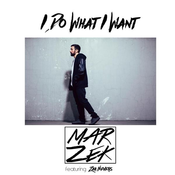 Альбом: I Do What I Want (feat. Zak Nevers)