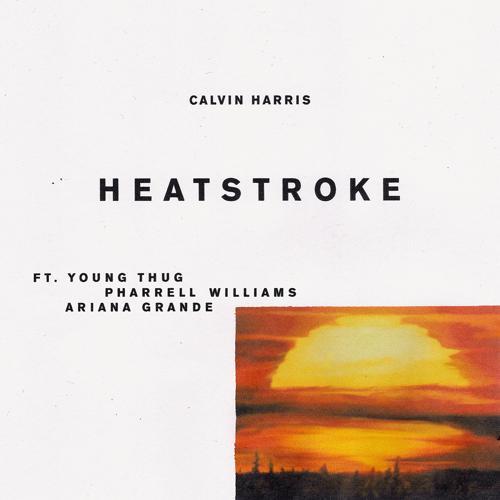 Calvin Harris, Young Thug, Pharrell Williams, Ariana Grande - Heatstroke  (2017)