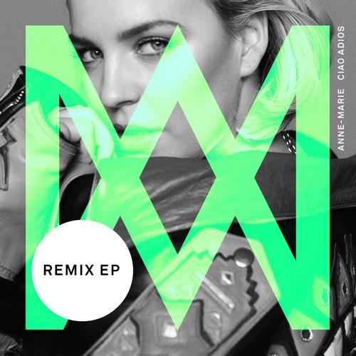 Anne-Marie - Ciao Adios (Burak Yeter Remix)  (2017)