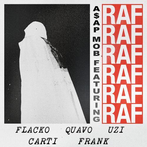 A$AP Rocky, Frank Ocean, Quavo, Lil Uzi Vert, A$AP Mob, Playboi Carti - RAF  (2017)