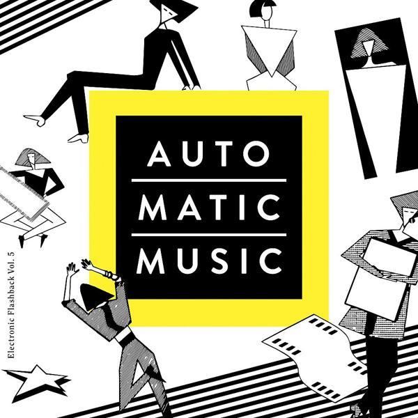 Альбом: Auto.Matic.Music (Electronic Flashback, Vol. 5)