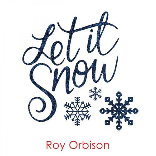 Roy Orbison - Lana  (2017)