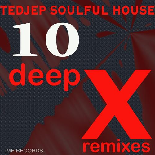 Tedjep Soulful House - Get Up (Deep X Remix)  (2016)