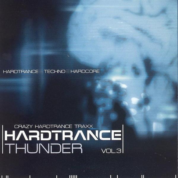 Альбом: Hardtrance Thunder, Vol. 3