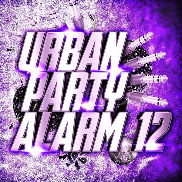 Альбом: Urban Party Alarm 12