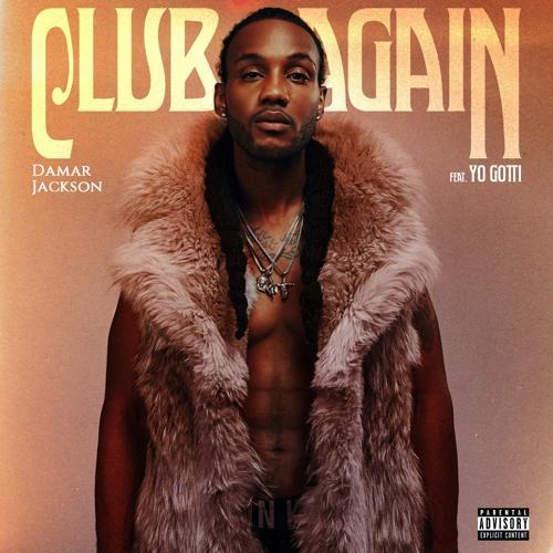 Damar Jackson, Yo Gotti - Club Again (feat. Yo Gotti)  (2017)