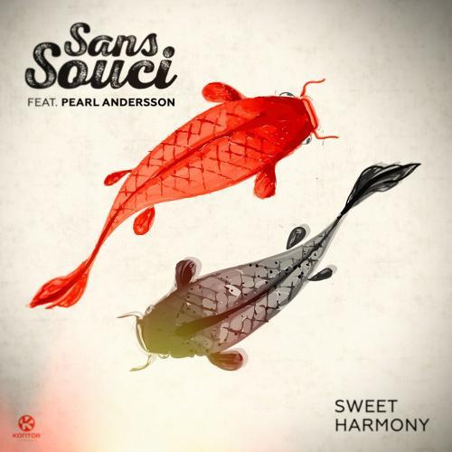 Sans Souci, Pearl Andersson - Sweet Harmony (Short Edit)  (2016)