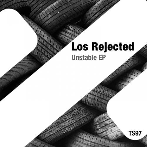 Los Rejected - Unstable (Original Mix)  (2017)