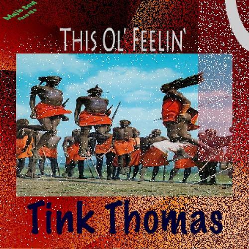 Tink Thomas - This Ol' Feelin' (Chuch Dub)  (2017)