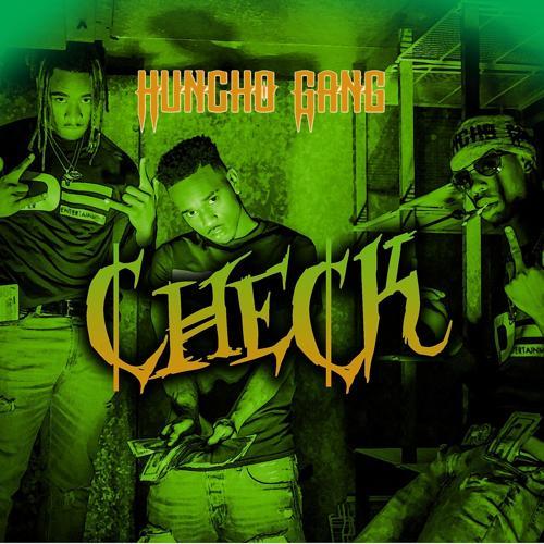 HUNCHO GANG, JAY GOTTI & HUNCHO - Check  (2017)
