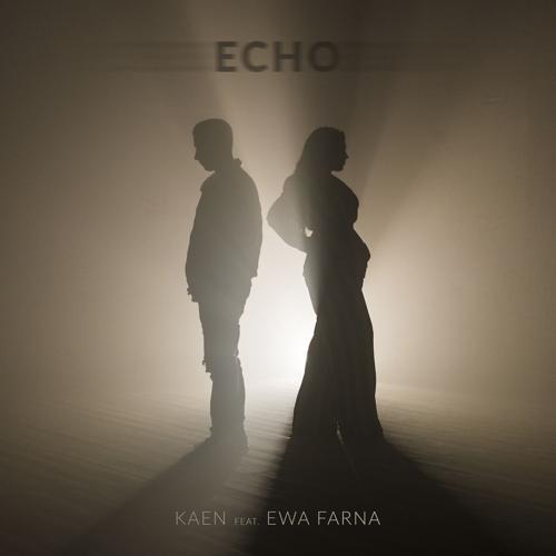 Kaen, Ewa Farna - Echo (feat. Ewa Farna)  (2017)
