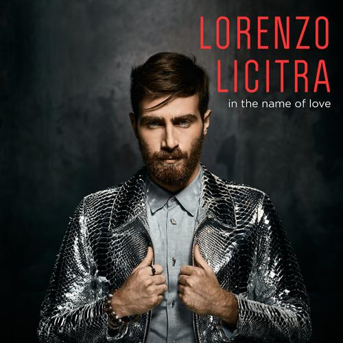 Lorenzo Licitra - In the Name of Love  (2017)