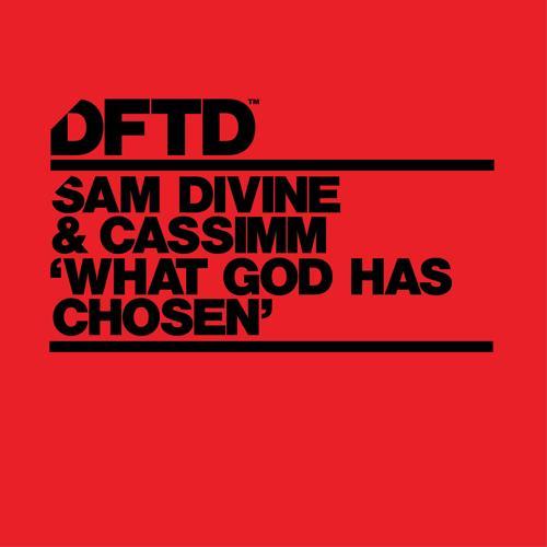 Sam Divine, CASSIMM - What God Has Chosen  (2017)