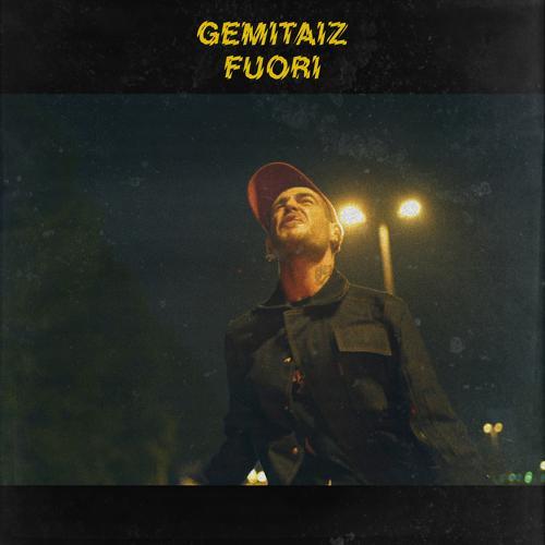 Gemitaiz - Fuori  (2017)