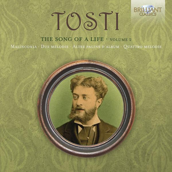 Альбом: Tosti: The Song of a Life, Vol. 2