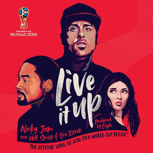 Nicky Jam, Will Smith, Era Istrefi - Live It Up (Official Song 2018 FIFA World Cup Russia)  (2018)