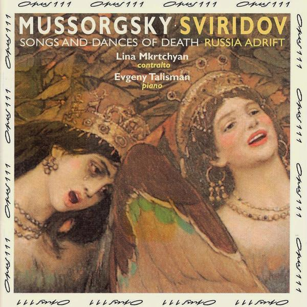 Альбом: Mussorgsky: Songs & Dances of Death - Sviridov: Russia Adrift