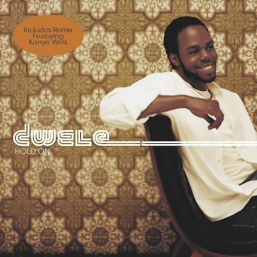 Dwele, Kanye West - Hold On (Radio Edit; Feat. Kanye West)  (2004)
