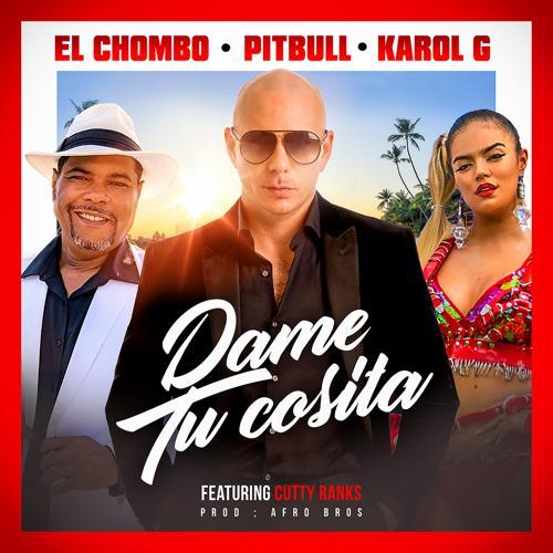 Pitbull, El Chombo, Karol G, Cutty Ranks - Dame Tu Cosita (Radio Version)  (2018)