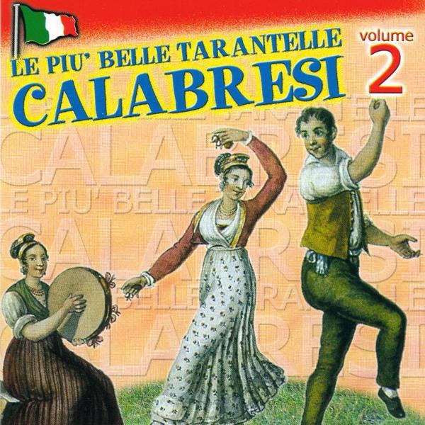 Альбом: Le piu' belle tarantelle calabresi, Vol. 2