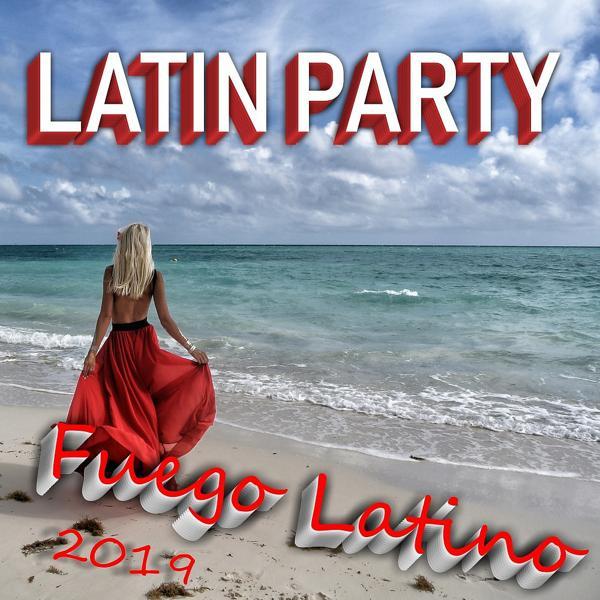Альбом: Latin Party Fuego Latino 2019
